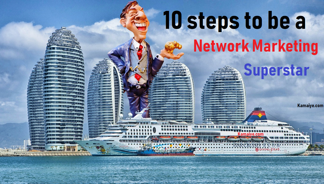 new styles 7a2af 2dfcc 10 steps to be a Network Marketing Superstar